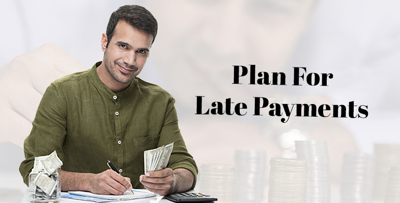 Plan For Late Payments