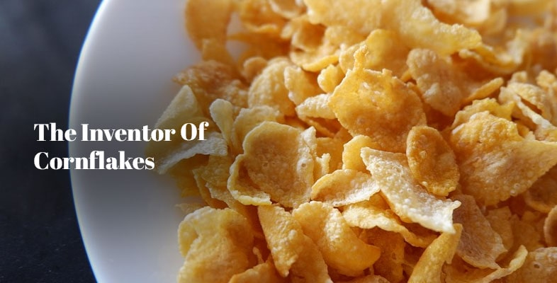 The Inventor Of Cornflakes